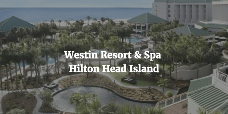 Header Image for Hotel Review of Westin Resort & Spa, HHI, SC