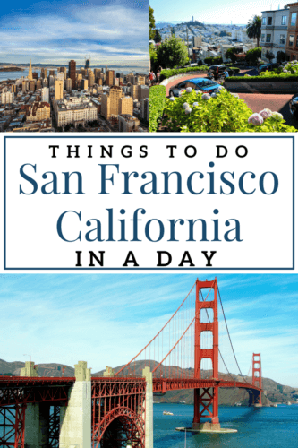 San Francisco In A Day Things To Do