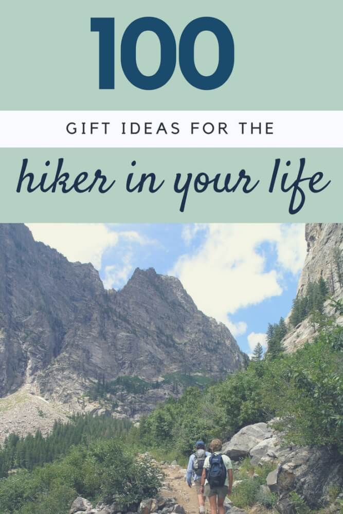100 Gift Ideas for hikers