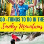 Fun and Exciting Things To Do In the Smoky Mountains