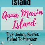 Anna Maria Island Travel Guide