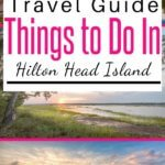 Things To Do in Hilton Head Island SC