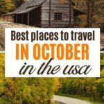 Absolute best places to travel in October in the United States