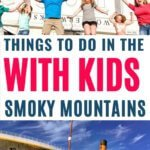 smoky mountains things to do with kids