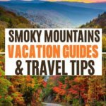 smoky mountains vacation guide