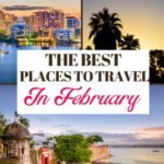 Places to travel in the US in February