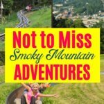 smoky mountains adventures not to miss