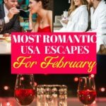 February Romantic Getaways in the United States