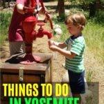yosemite national park for kids