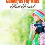 best camera for kids that travel