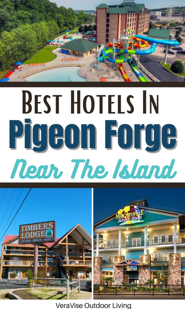 best hotels in pigeon forge near the island