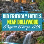 hotels near Dollywood perfect for the whole family