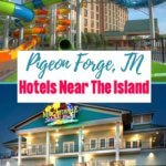 Hotels near The Island In Pigeon Forge, TN