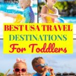 Best United States places to travel with toddlers
