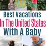 best vacations with a baby in the us