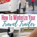 Winterizing an RV Travel Trailer