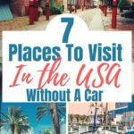 Best places in the US to travel without a car