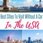best cities to visit without a car in the USA