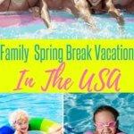 Family Spring Break Destinations in the US