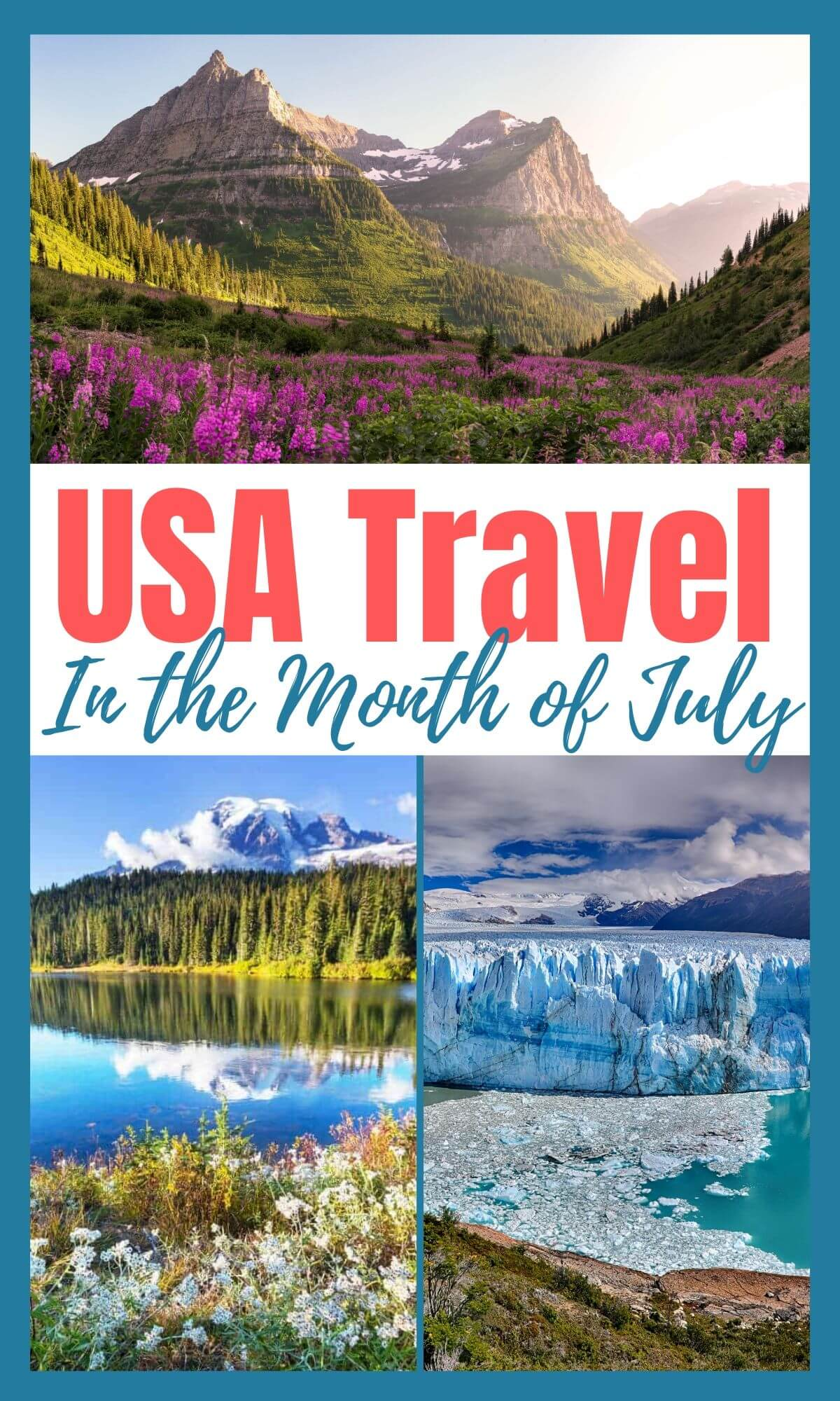 Best Places To Travel in the USA in July