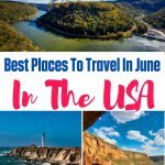 Best Places To Travel in the USA in June
