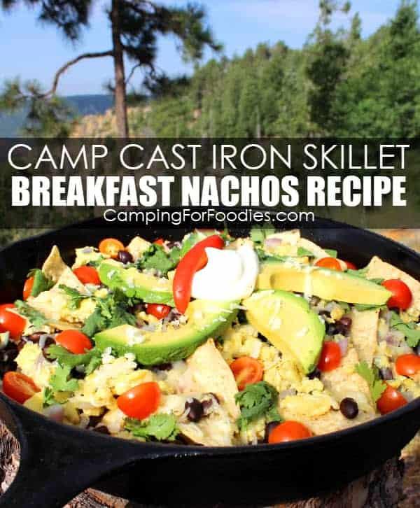 Cast Iron Skillet Breakfast Nachos Camping Recipe