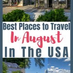 best USA travel destinations for August