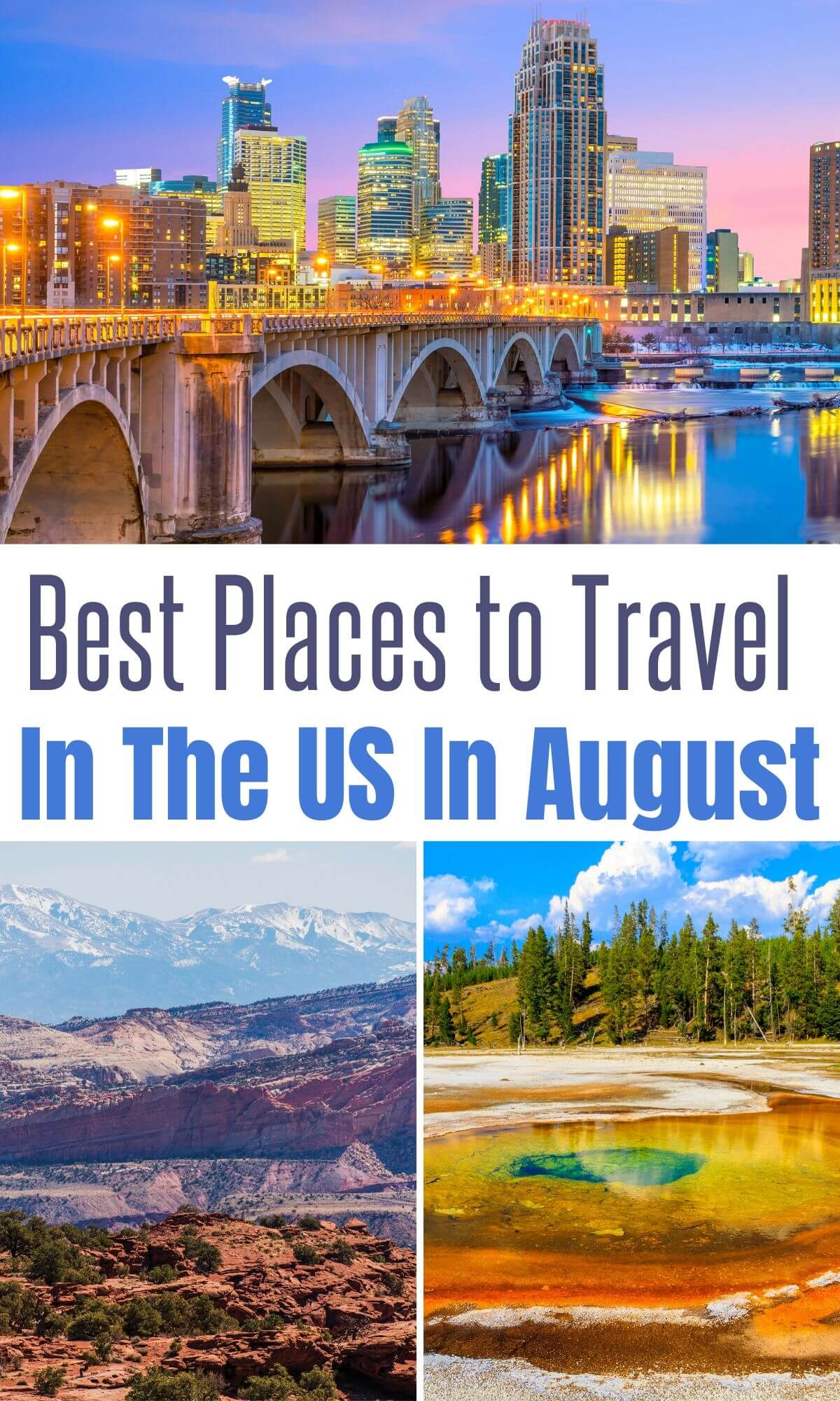best places to travel in the usa in august