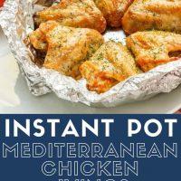 Instant Pot No Washing Up Mediterranean Chicken Wings