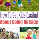 getting kids excited to go outside