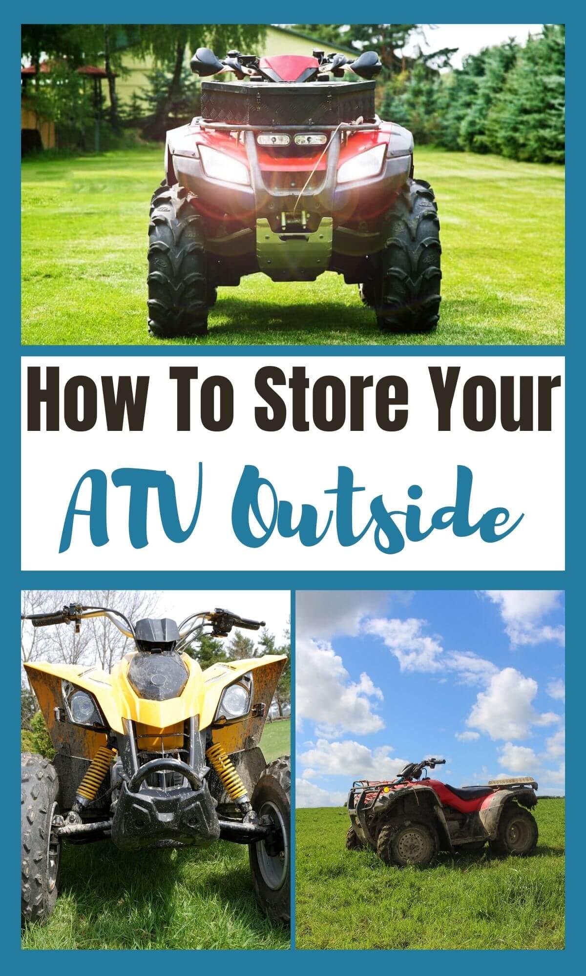 storing your atv outside