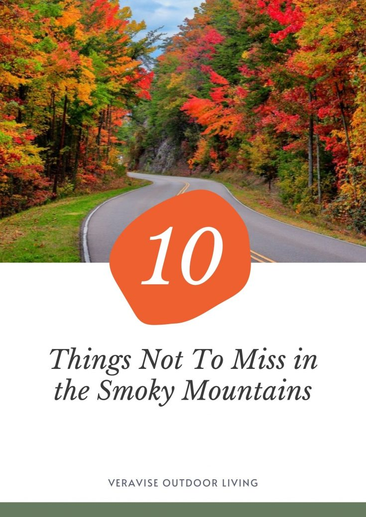 10 things not to miss in the Smoky Mountains